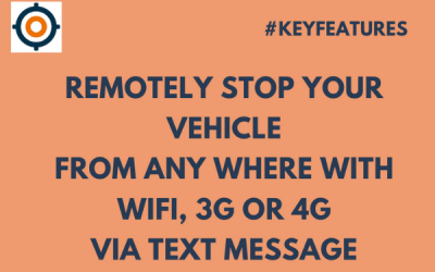 Key Feature: Remotely Stop Your Vehicle From Anywhere