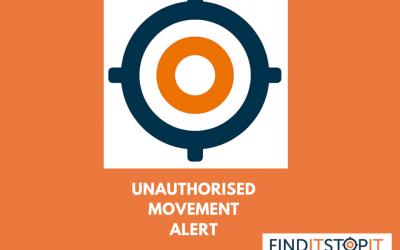Unauthorised Movement Alert Feature