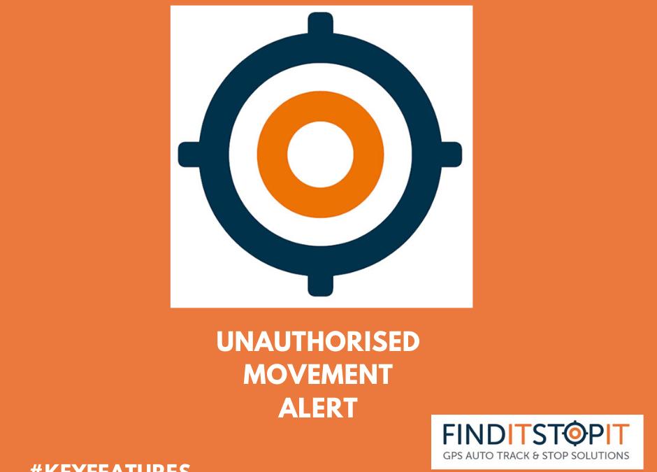 unauthorised movement